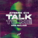 Ayberk Cin & Ege Balkiz - Talk to Me